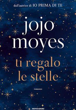 Ti regalo le stelle: se lo hai letto, dovresti leggere